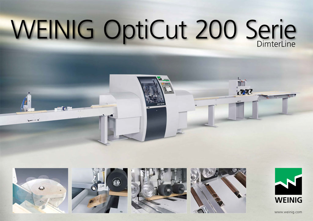 WEINIG OptiCut 200 Serie DimterLine