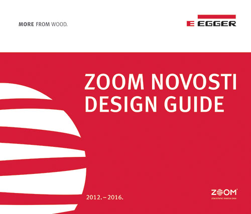 Egger- ZOOM NOVOSTI DESIGN GUIDE